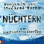 Nüchtern am Weltnichtrauchertag   Benjamin von Stuckrad-Barre