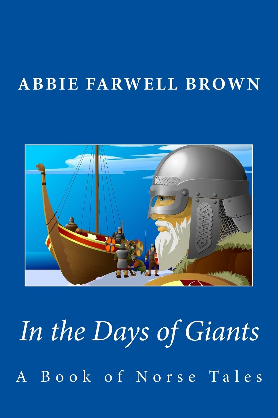 In the Days of Giants: A Book of Norse Tales ebook