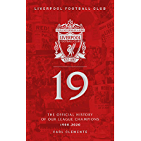 Liverpool FC: 19: The Official History Of Our League Champions (English Edition)