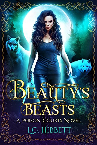 Beauty's Beasts (Poison Courts Book 1) cover