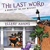 The Last Word: Books by the Bay Mystery Series # 3 | Ellery Adams
