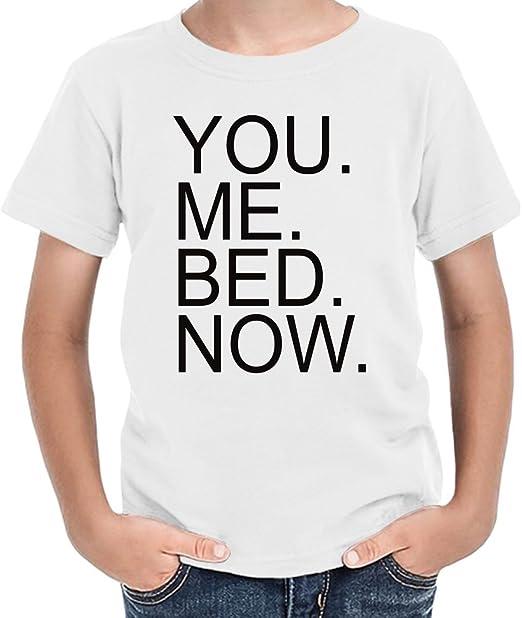 Yrs Now Slogan You Me Ropa es 23 Y Niños Bed Amazon Camiseta tw0a0qE