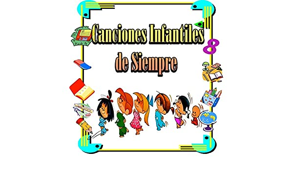 Canciones Infantiles de Siempre by Coro Infantil Los Menudos on Amazon Music - Amazon.com