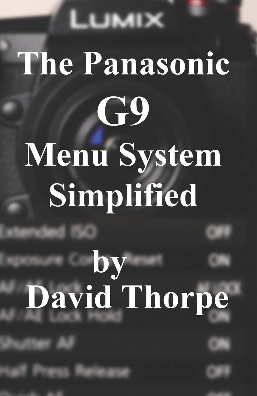 The Panasonic G9 Menu System Simplified Thorpe David Fremdsprachige Bücher