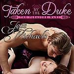 Taken by the Duke | Jess Michaels