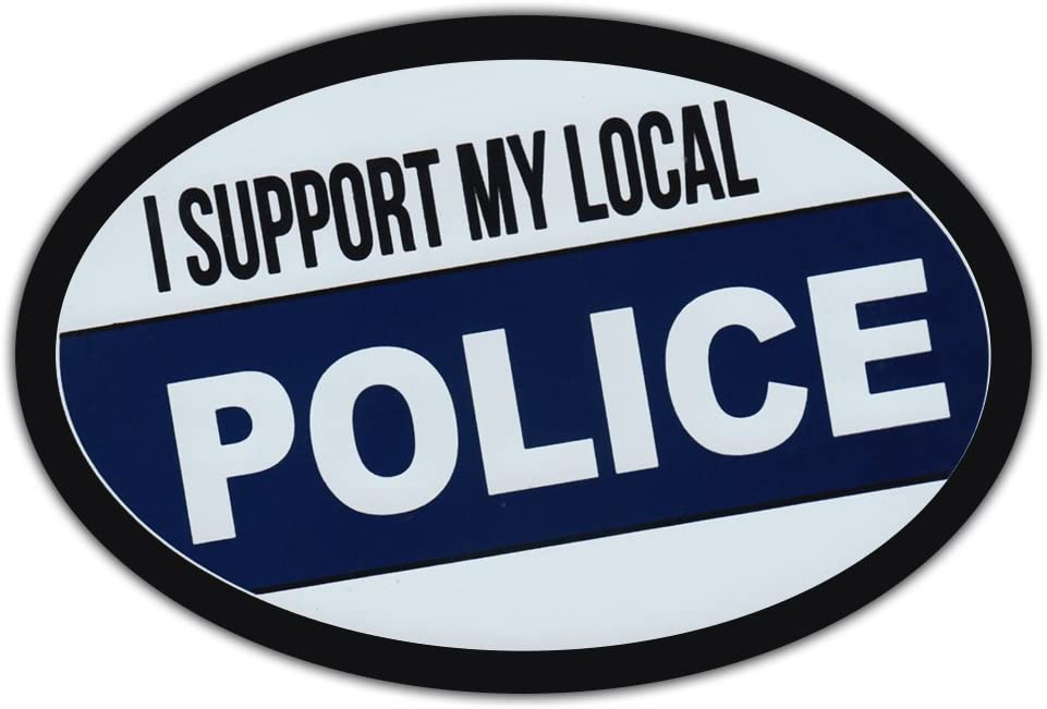Oval Car Magnet - I Support Local Police - Support Law Enforcement - Magnetic Bumper Sticker