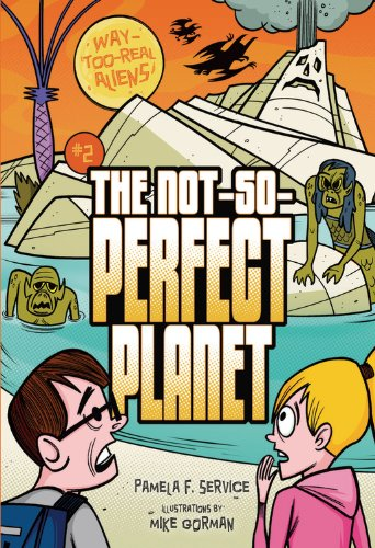 Read Online The Not-So-Perfect Planet 2 (Way-Too-Real Aliens) PDF