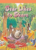 Bear Likes to Share, Therese Shea, 1404256962