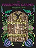 teen mom 2 season 5 - The Forbidden Garden: Coloring for the Curious (Coloring Book) by Samantha Cole (2015-05-03)