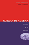 Norway To America: A History of the Migration