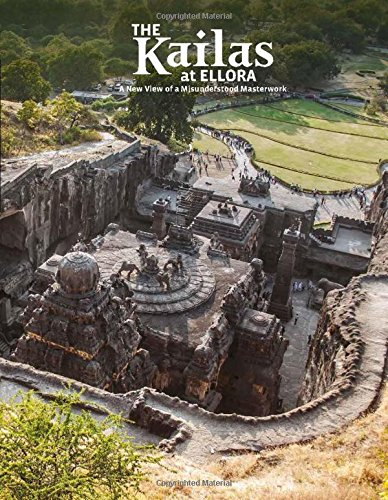 The Kailas at Ellora: A New View of a Misunderstood Masterwork