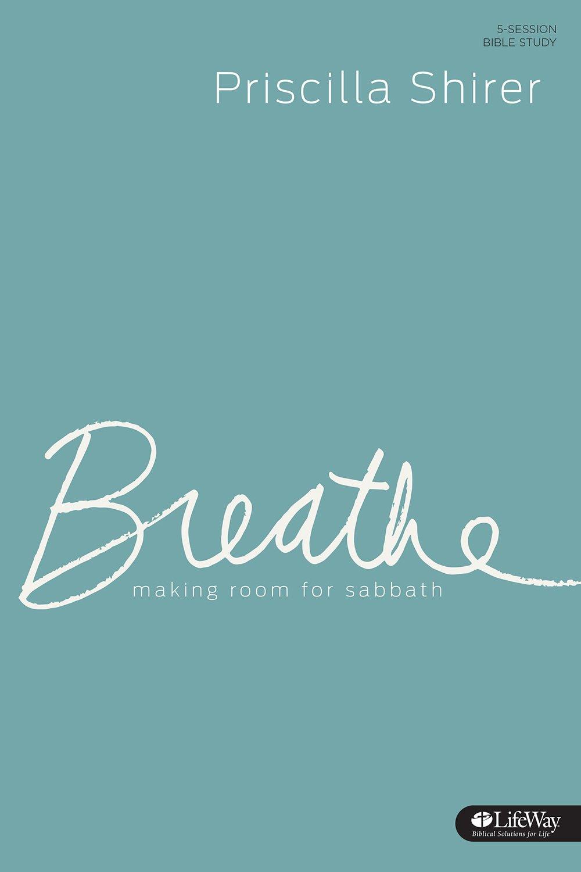 Breathe Study Journal Making Sabbath