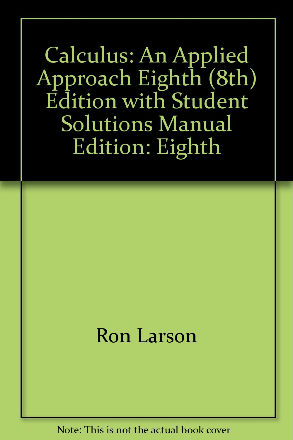 Calculus: An Applied Approach, Eighth (8th) Edition with Student Solutions  Manual: 9780547198019: Amazon.com: Books