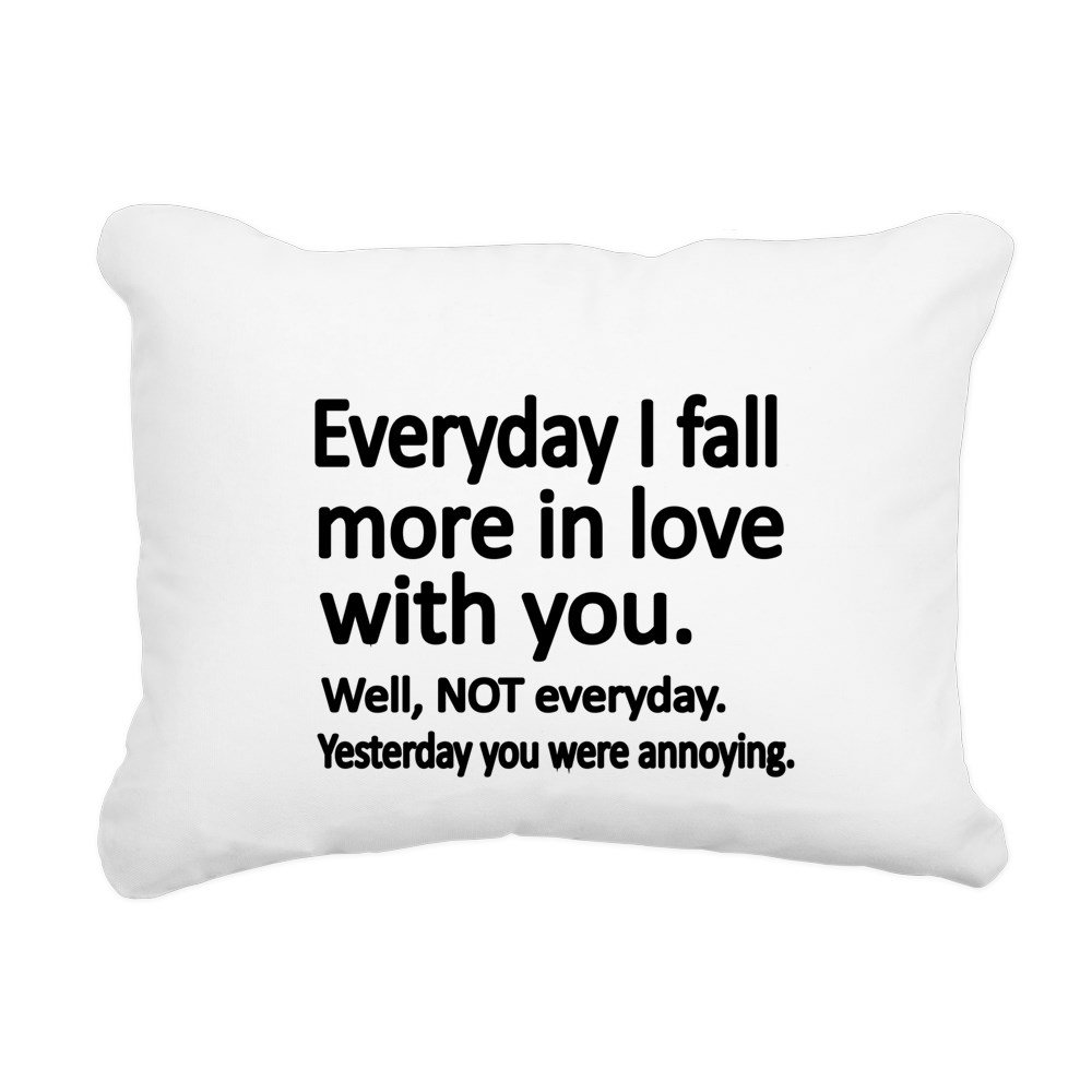 CafePress - Everyday I Fall More In Love With You Rectangular - 12''x15'' Canvas Pillow, Throw Pillow, Accent Pillow
