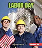 Labor Day (First Step Nonfiction - American Holidays) by  Robin Nelson in stock, buy online here