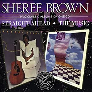 Straight Ahead / The Music: Sheree Brown: Amazon.es: Música