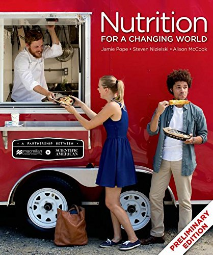 Scientific American Nutrition for a Changing World (Preliminary Edition) - Standalone book