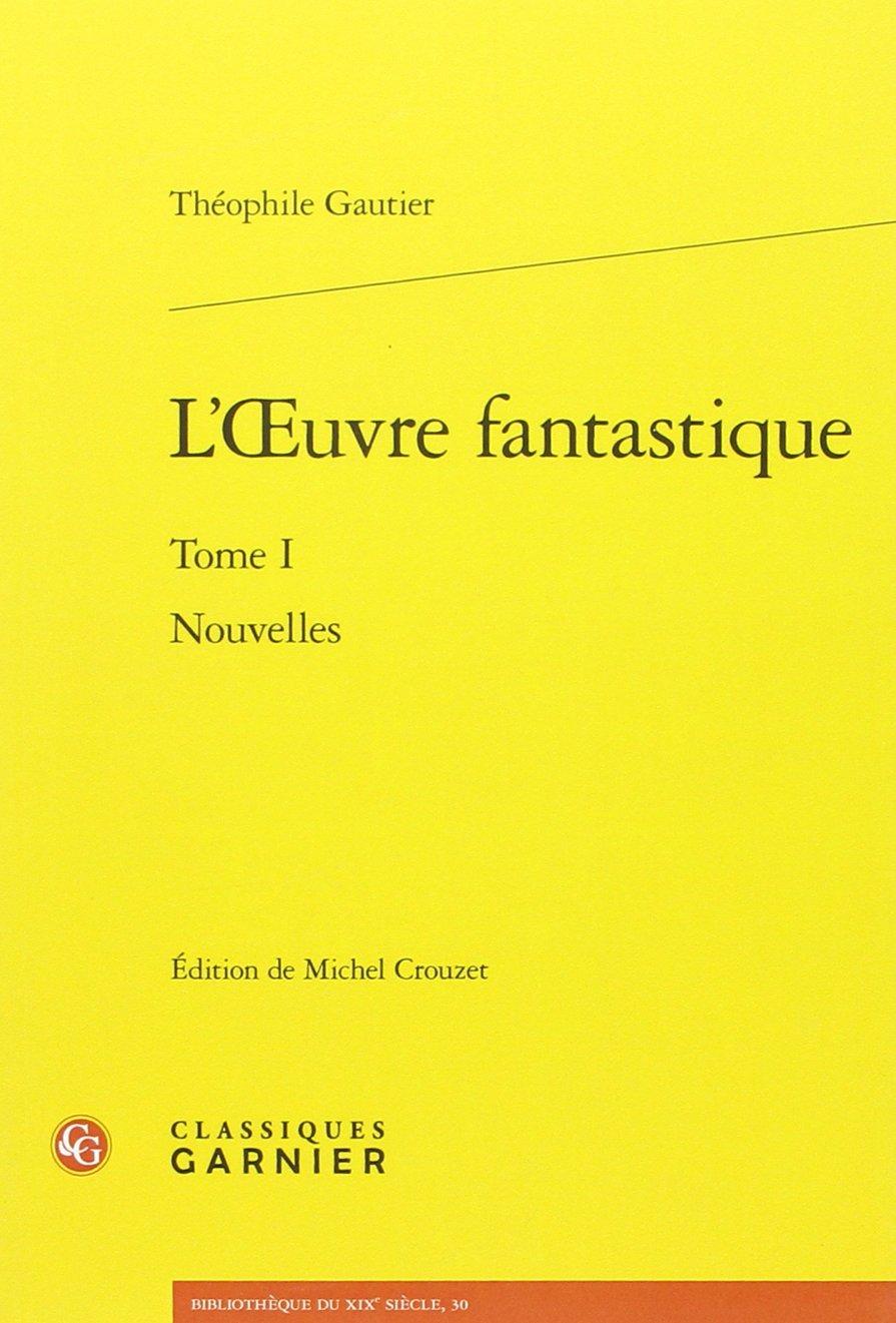 Read Online Nouvelles (Bibliotheque Du Xixe Siecle) (French Edition) ebook