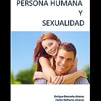 Persona Humana y Sexualidad