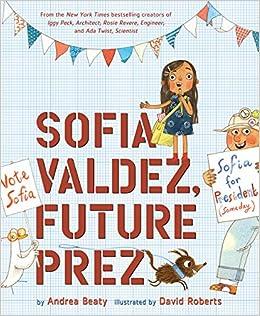 Sofia Valdez Future Prez