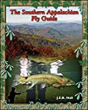 The Southern Appalachian Fly Guide