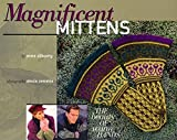 Magnificent Mittens by Anna Zilboorg (2003-01-28)