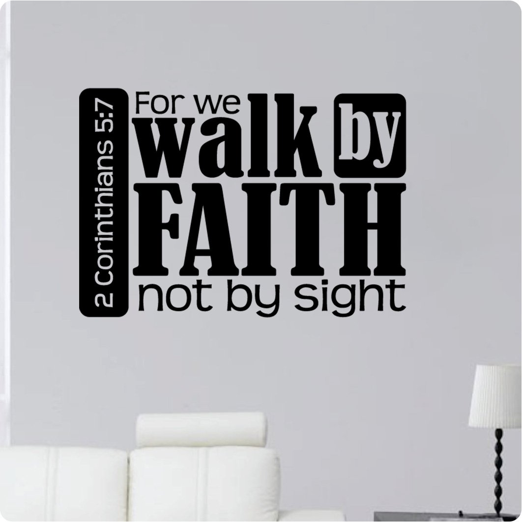 """32"""" for We Walk by Faith Not by Sight 2 Corinthians 5:7 Bible Verse Scripture Christian Religious Wall Decal Sticker Art Home Décor"""