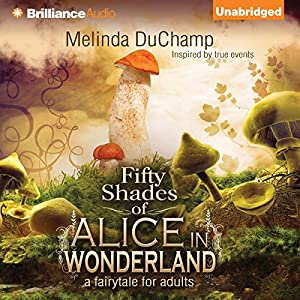 Fifty Shades of Alice in Wonderland Audiobook