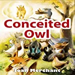 Conceited Owl | Joan Merchant