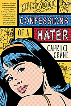 Confessions of a Hater by [Crane, Caprice]