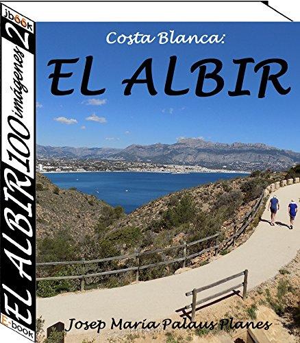 Amazon.com: Costa Blanca: El Albir (100 imágenes) (2) (Spanish Edition) eBook: JOSEP MARIA PALAUS PLANES: Kindle Store