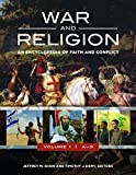 War and Religion [3 volumes]: An Encyclopedia of