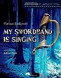 Oxford Playscripts: My Swordhand is Singing