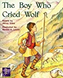 The Boy Who Cried Wolf (Rigby PM Collection Purple: Student Reader)