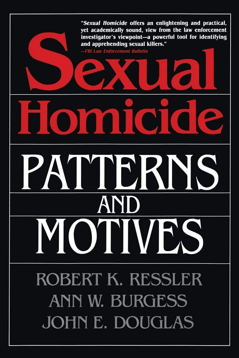 Sexual Homicide: Patterns and Motives - Livros na Amazon