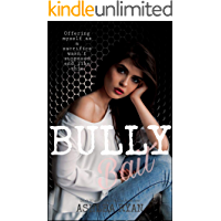 Bully Bait: A Dark High School Romance (Centennial High Book 1)