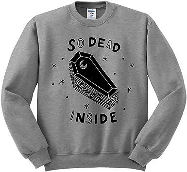 TeesAndTankYou So Dead Inside Sweatshirt Unisex