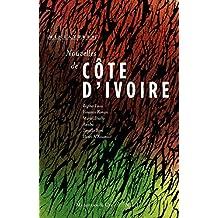 Nouvelles de Côte d'Ivoire: Récits de voyage (Miniatures t. 5) (French Edition)