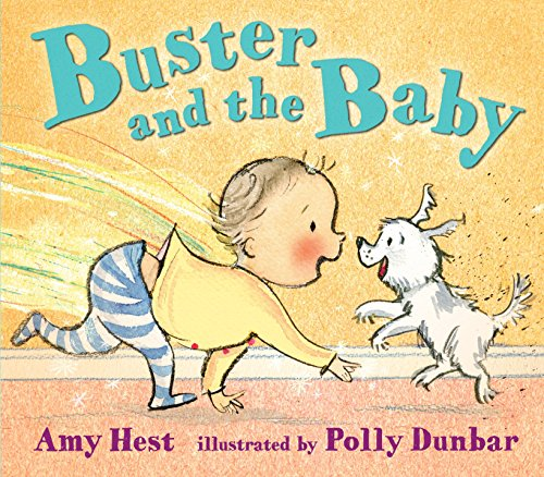 Buster and the Baby (Dunbar Amy)