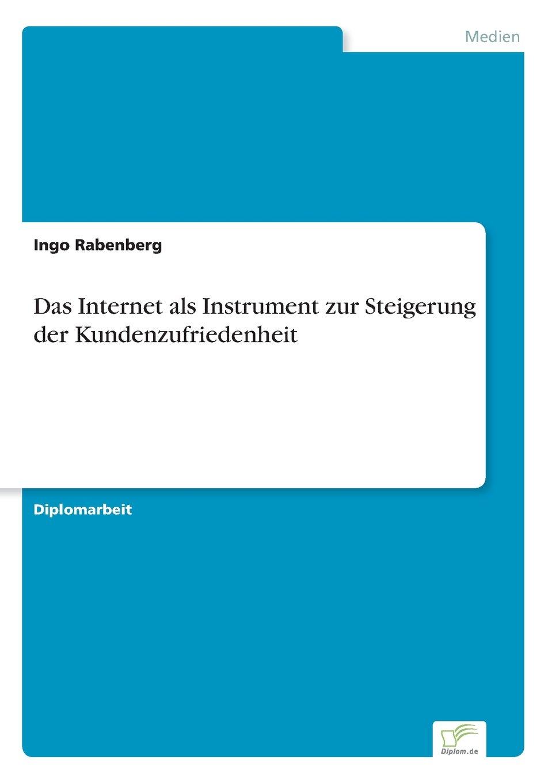 Download Das Internet als Instrument zur Steigerung der Kundenzufriedenheit (German Edition) pdf