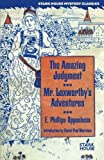 The Amazing Judgment / Mr. Laxworthy's Adventures, E. Phillips Oppenheim, 1933586273