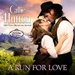 A Run for Love: Oklahoma Lovers, Book 1 | Callie Hutton