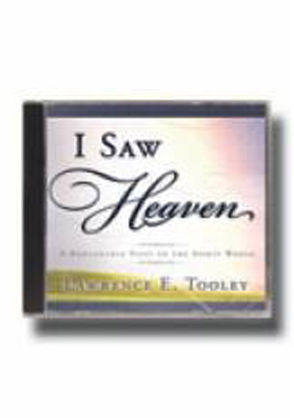 Read Online I Saw Heaven: A Remarkable Visit to the Spirit World (2 CDs) pdf