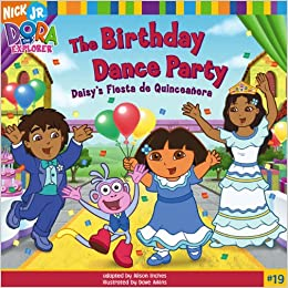 Buy The Birthday Dance Party Daisys Fiesta De Quinceanera Nick Jr