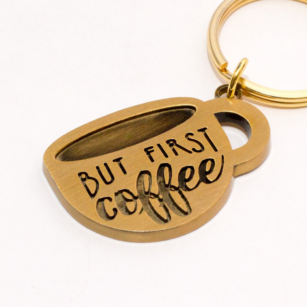 """Coffee Lover Gift Idea -""""But First Coffee"""" Keychain"""