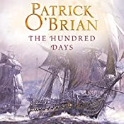 The Hundred Days: (Vol. Book 19) | Patrick O'Brian