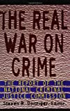 The Real War on Crime, Steven R. Donziger, 0060951656