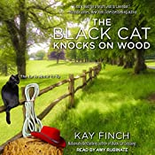 The Black Cat Knocks on Wood: A Bad Luck Cat Mystery, Book 2 | Kay Finch