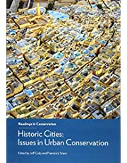 Historic Cities: Issues in Urban Conservation