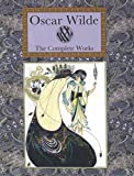 img - for Oscar Wilde The Complete Works (Collector's Library) book / textbook / text book